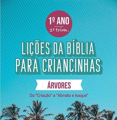 Lições da Bíblia para Criancinhas - A1T1