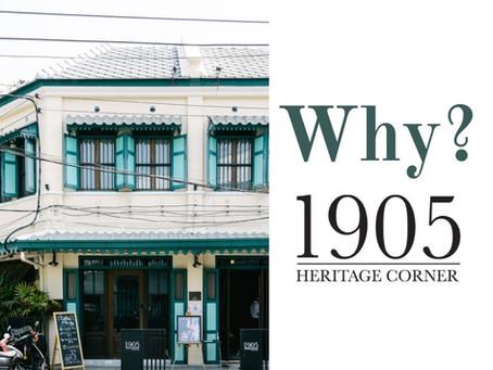 """ Why we name "" 1905 Heritage Corner "" ?? """