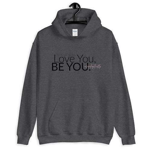 BE YOU Pullover Hoodie 4e