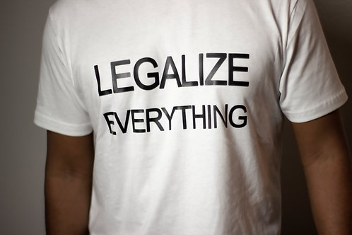 let freedom ring, legalize everything tee