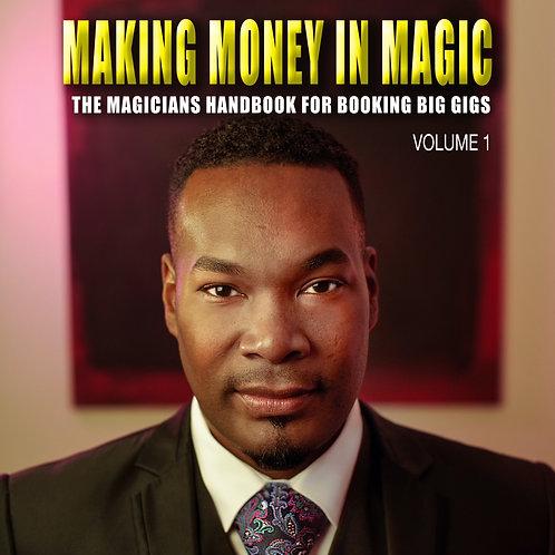 Making Money In Magic Volume 1