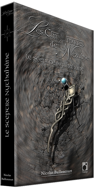 Le Sceptre Nythahâne, Livre premier de la saga
