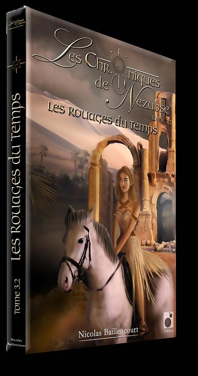 """Les Rouages du Temps (tome 3.2), volet """"pivot"""" entre les 2 trilogies de la saga"""