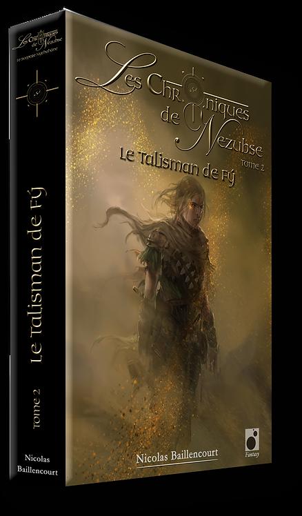 Le Talisman de Fý, second volet de la saga