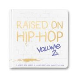 Raised on Hip-Hop Vol. 2