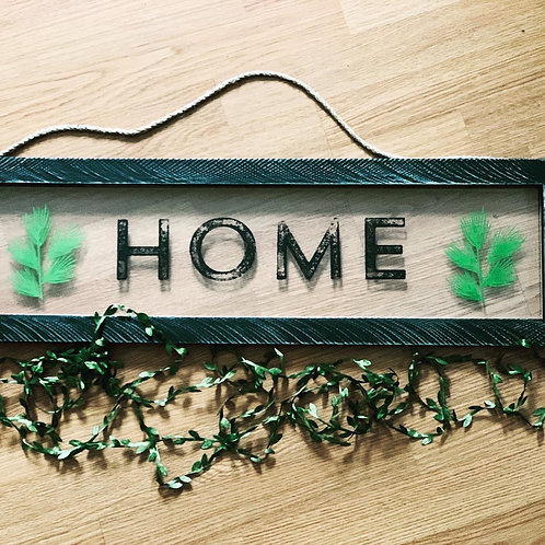 Clear HOME Sign