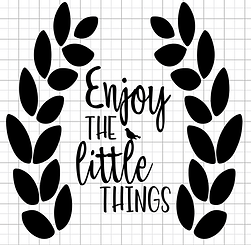 enjoy the little things.png