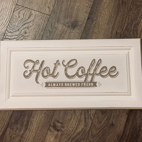 Hot Coffee Wood Sign