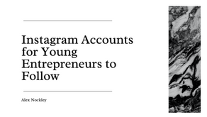 Instagram Accounts for Young Entrepreneurs to Follow