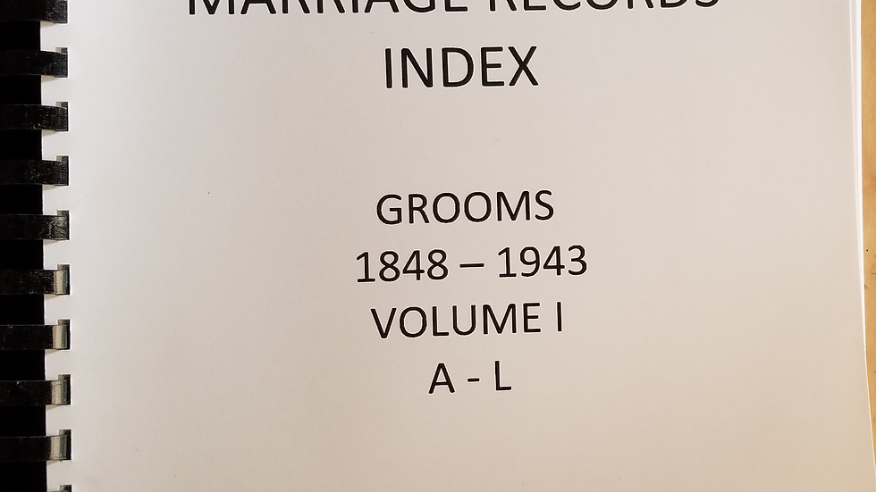 Cameron County Texas Marriage Records Index -Grooms 1848-1943, Vol I