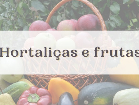 Hortaliças e frutas