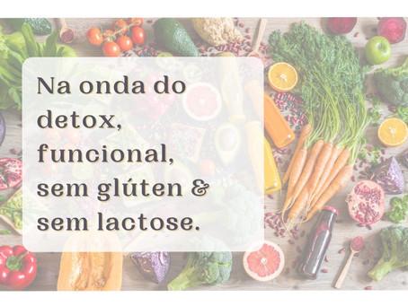 Na onda do detox, funcional, sem glúten e sem lactose