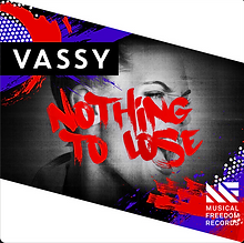 Vassy - Nothing to Lose Single