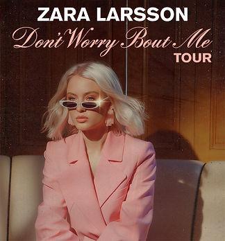 zara don't worry about me tour photo.jpg