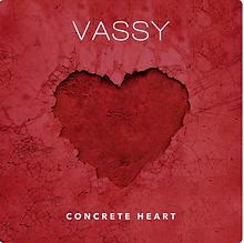 Vassy - Concrete Heart Single