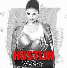 Vassy - Hustlin Single