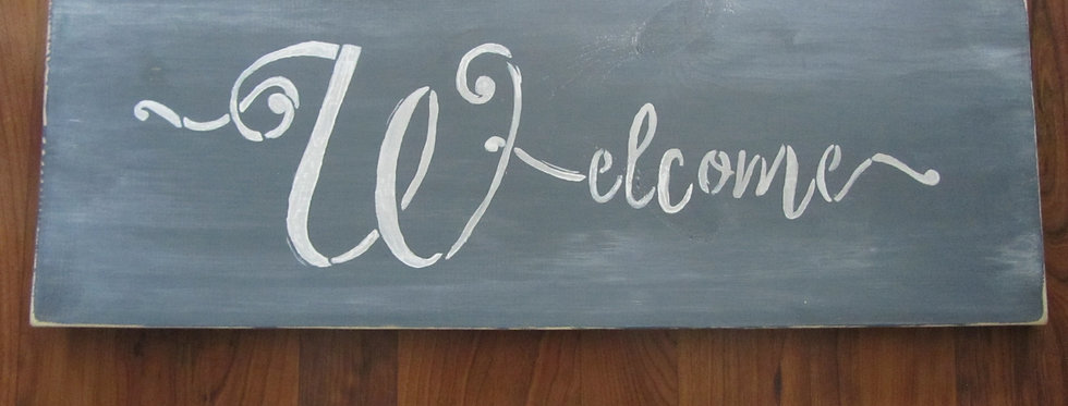 """""""Welcome"""" Sign"""
