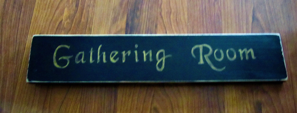 """""""Gathering Room"""" Sign"""