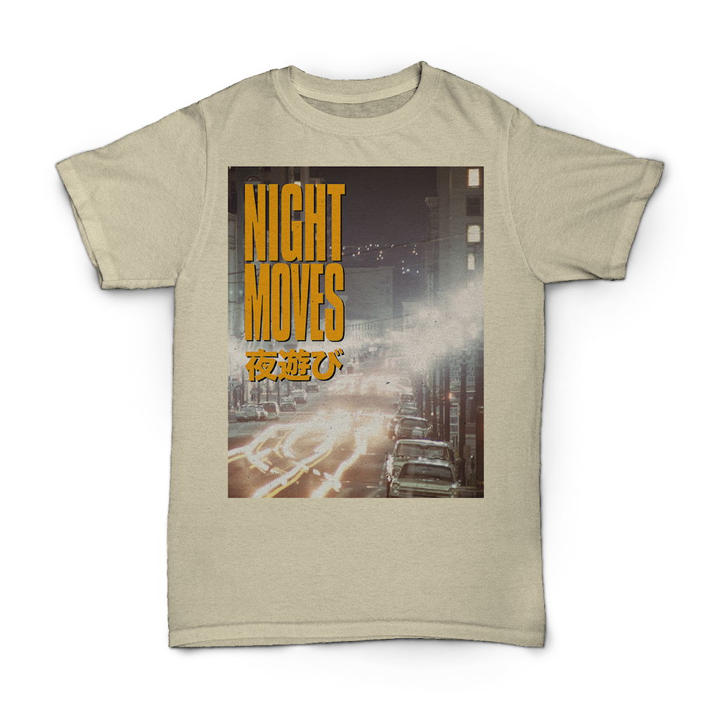 Night Moves shirt 2