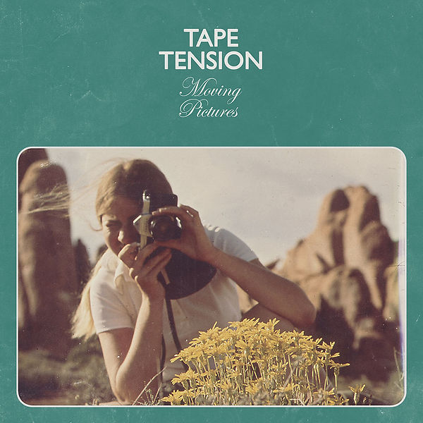 Tape Tension Moving Pictures Cover.jpg