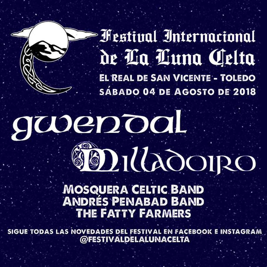 GANA TU ENTRADA PARA EL FESTIVAL DE LA LUNA CELTA 2018 (El Real de San Vicente, Toledo)