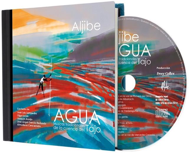 """Aljibe presenta su Libro disco """"Agua, músicas tradicionales de la cuenca del Tajo"""" y nuevo"""