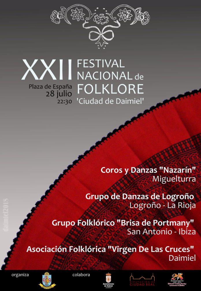 "XXII FESTIVAL NACIONAL DE FOLKLORE ""CIUDAD DE DAIMIEL"""