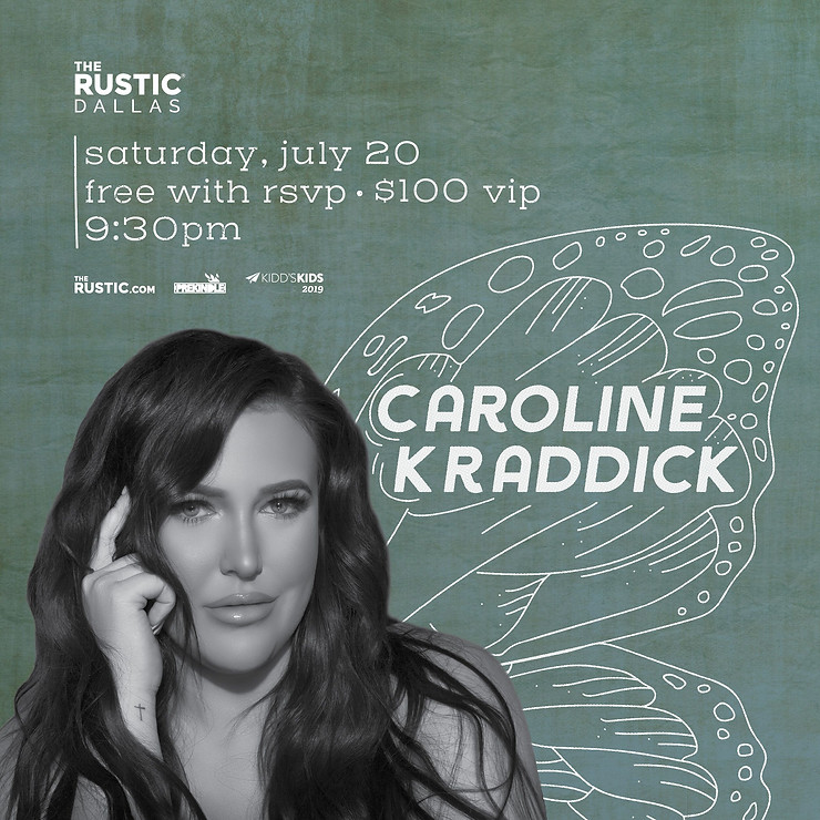 DALLAS (July 9, 2019) – Join The Rustic for a special performance by Caroline Kraddick during her Texas Wanderlust tour with guests The Shortlist and Bryce Bangs on Saturday, July 20.