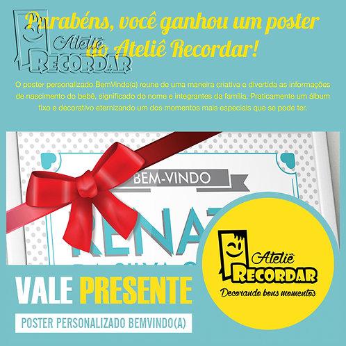 Vale-Presente: Poster BemVindo(a)