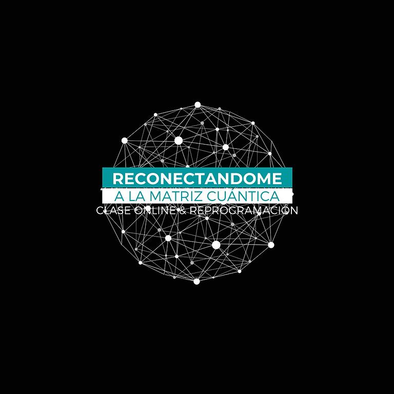 RECONECTANDO CON LA MATRIZ