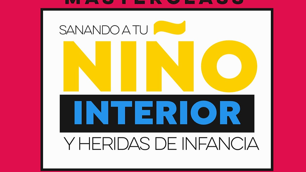 CLASE SANANDO EL.NIÑO INTERIOR