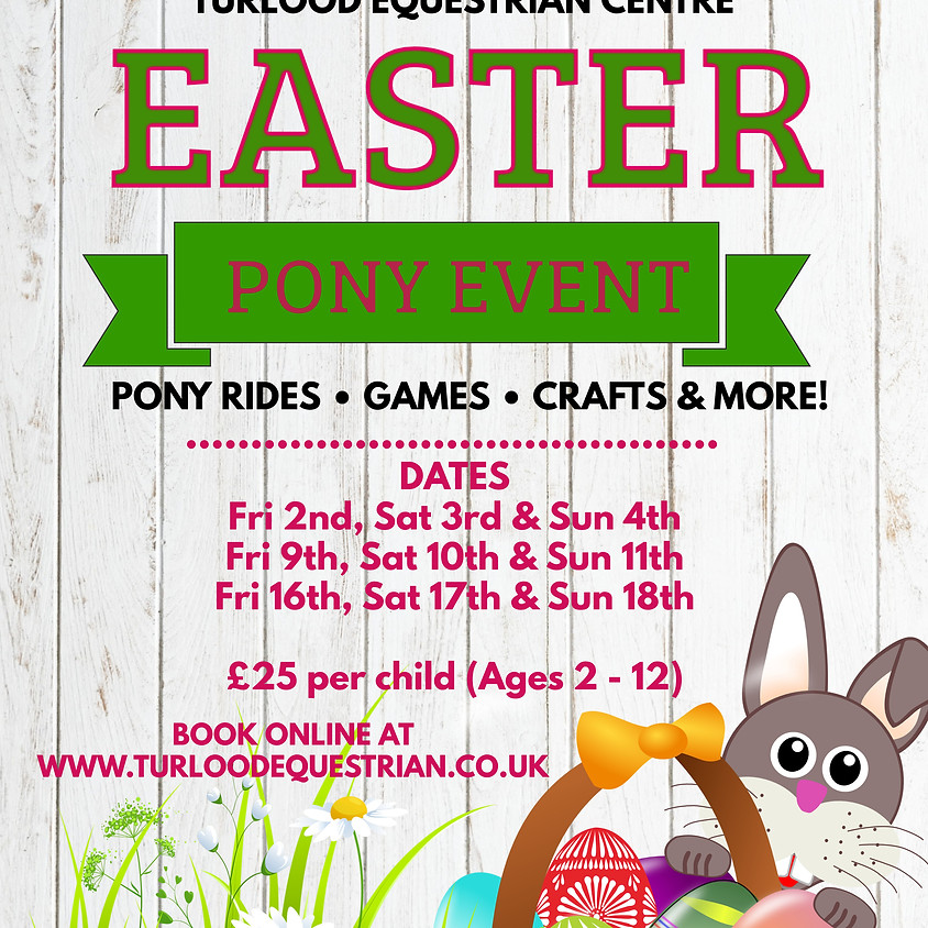 Easter Pony Event - 11th @ 4pm (Sold Out)