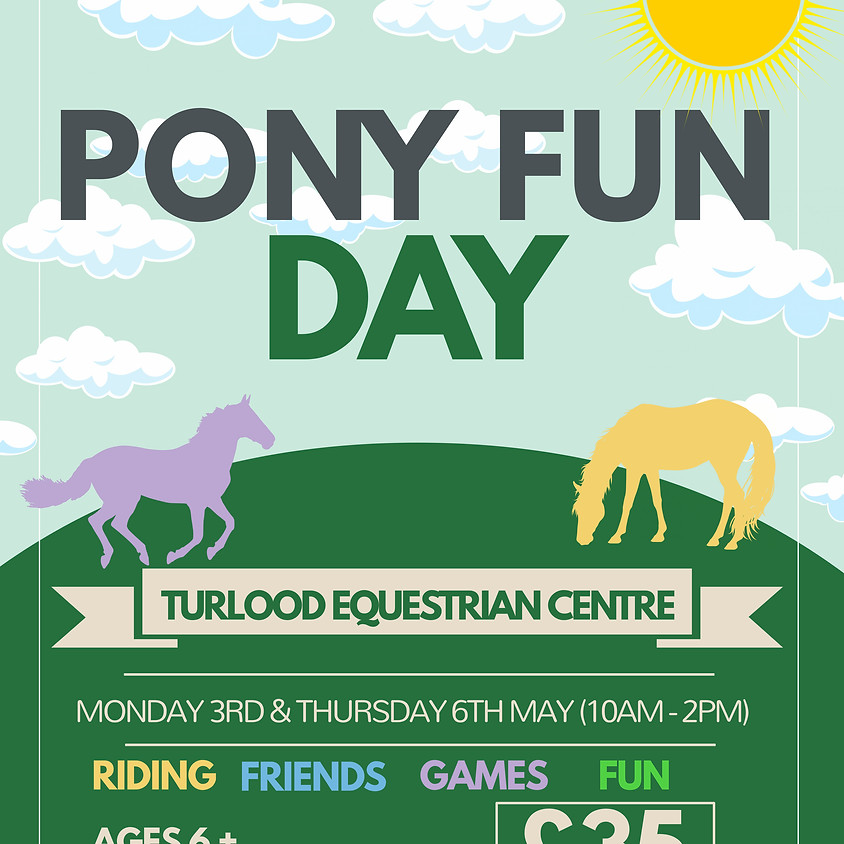 PONY FUN DAY - MONDAY 3RD MAY