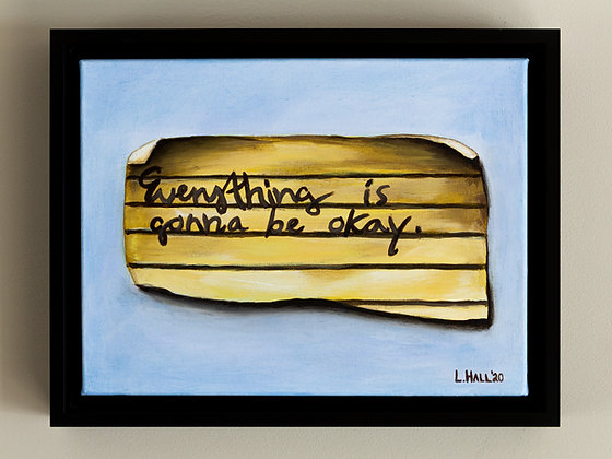 """Front view of the """"everything is gonna be okay"""" painting in a black canvas floater frame"""
