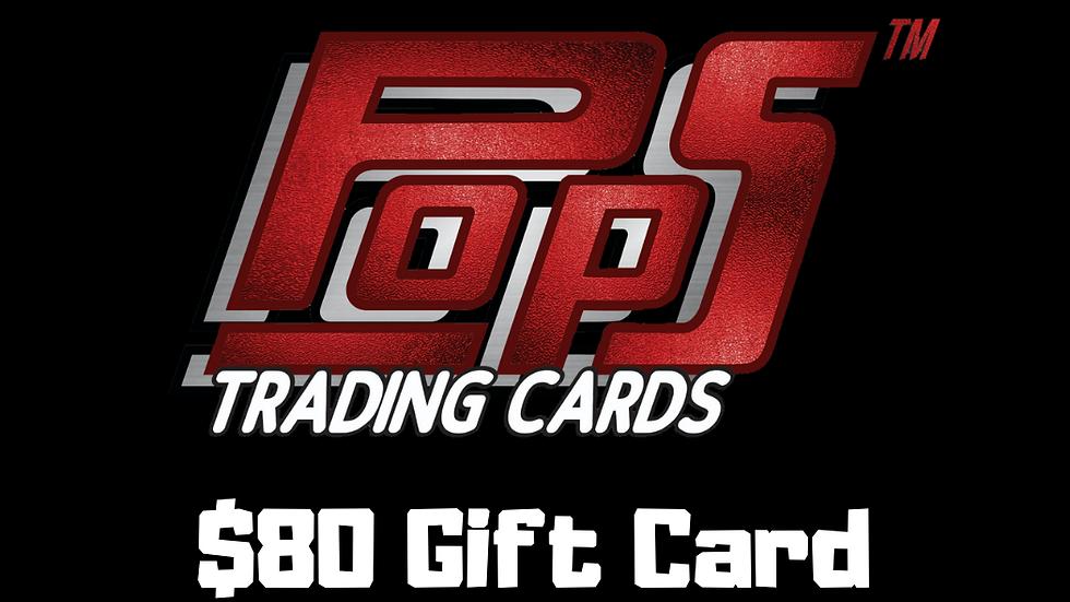 POPS $80 Gift Card