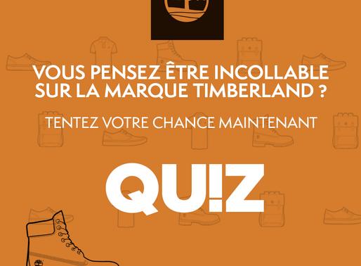 Quiz : We Are Timberland. Un jeu pour tester vos connaissances de la marque