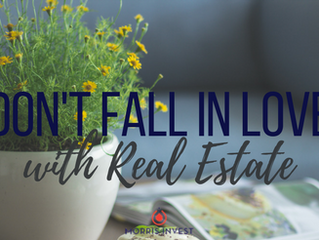 Don't fall in love with a potential new home too soon