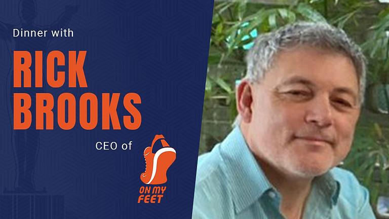 Dinner with Rick Brooks - On My Feet