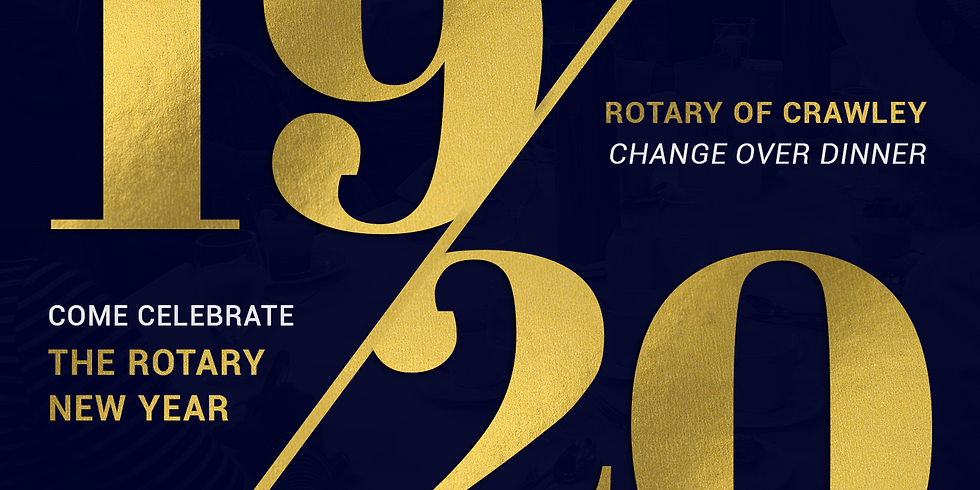 2019 Rotary of Crawley Change Over Dinner