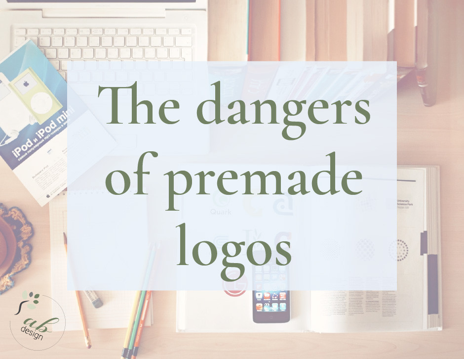 The dangers of premade logos
