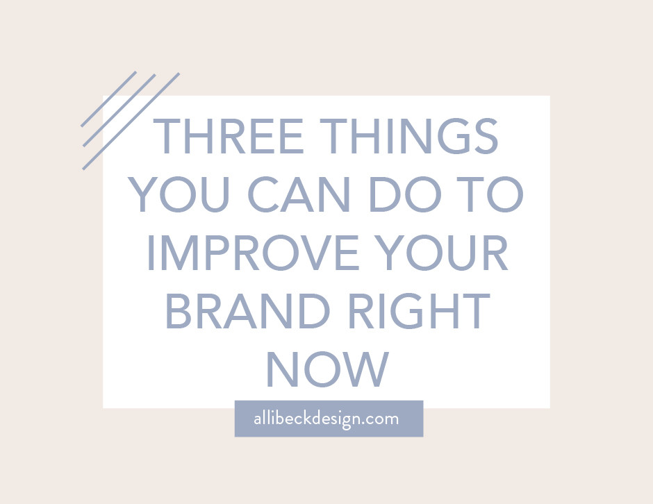Three things you can do to improve your brand graphic