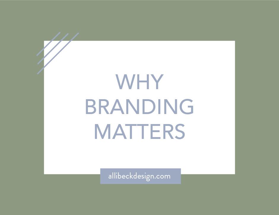 Why branding matters graphic