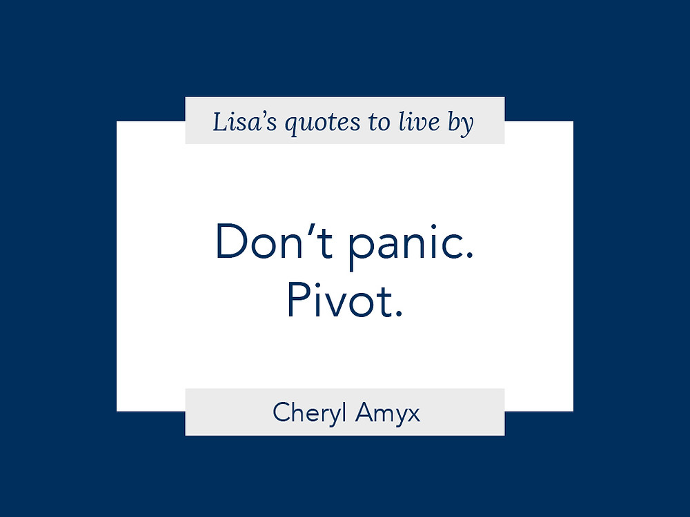Don't panic. Pivot quote graphic
