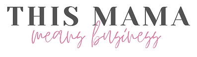 This Mama Means Business Podcast Logo
