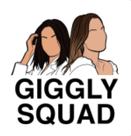 Giggly Squad Podcast