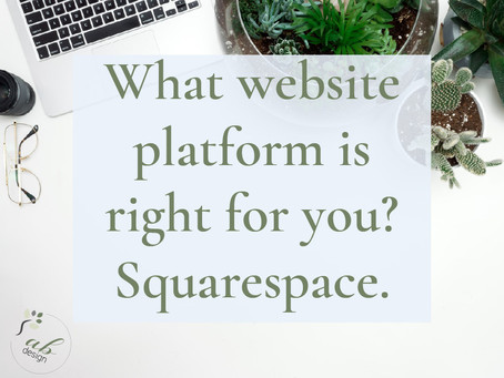 Part 3: What website platform is right for you? Squarespace