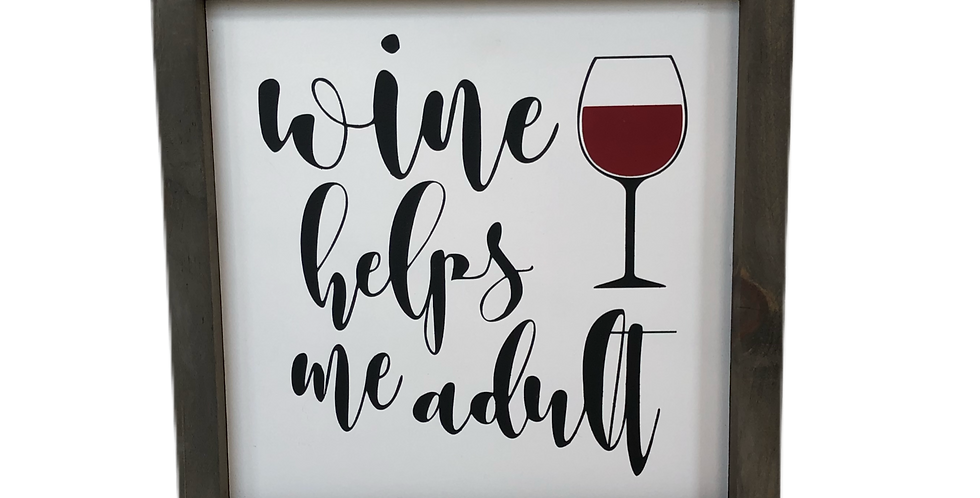 Wine helps me Adult
