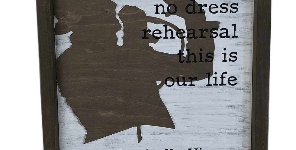 No Dress Rehearsal - Gord