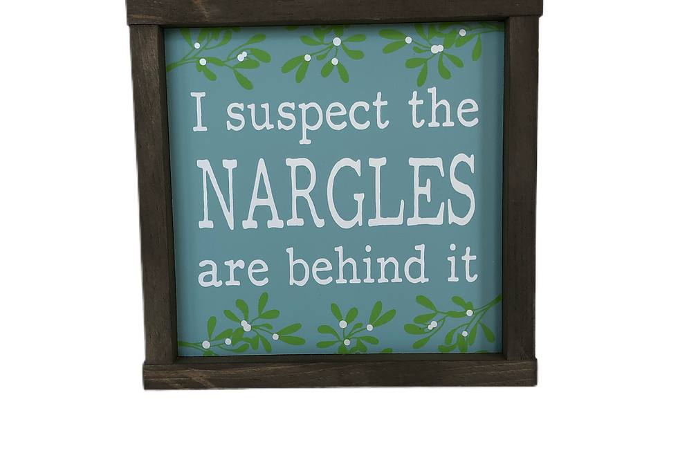 I Suspect The Nargles