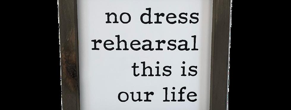 No Dress Rehearsal mini
